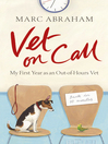 Vet on Call (eBook): My First Year as an Out-of-Hours Vet